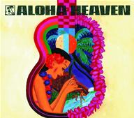 Aloha for Japan presents アロハ・ヘヴン・イン・ハワイ
