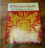 The Hawaiian Quilt...The Tradition Continues